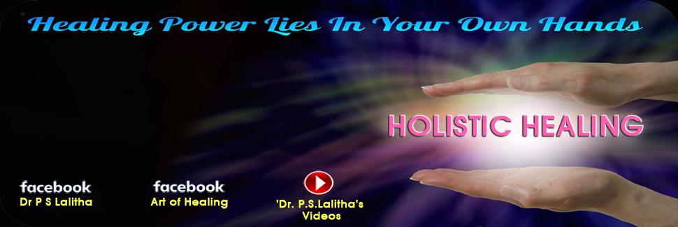 Dr  P S Lalitha - Reiki Grandmaster, specialist in drugless